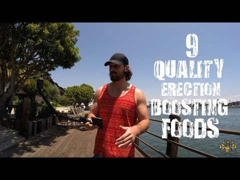 9 Quality Erection Boosting Foods