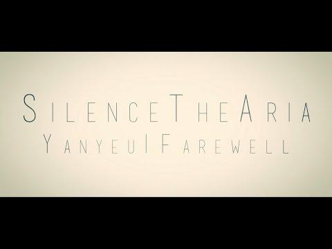 Silence The Aria - Yanyeu Farewell release