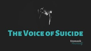 The Voice of Suicide