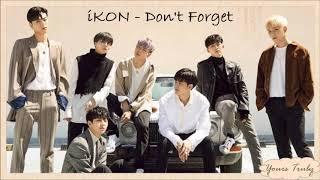 iKON - Don't Forget (잊지마요) Easy Lyrics