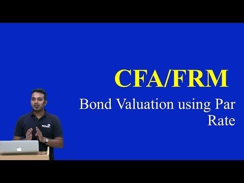 CFA/FRM Bond Valuation using Par Rate