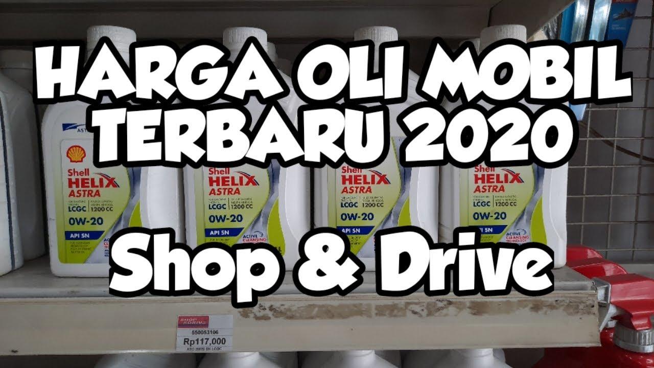 Daftar Harga Oli Mobil Terbaru Di Shop Drive Jakarta 2020 Youtube