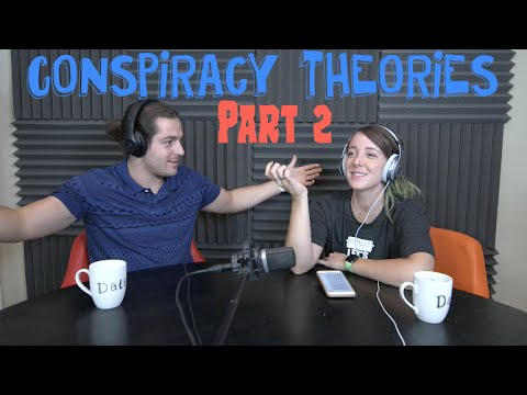 Podcast #44 - Conspiracy Theories Pt. 2