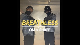 BREATHLESS (R.i.p Corona ) | Om x Shree | ONE KULTURE