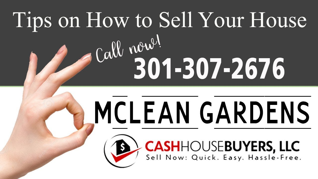 Tips Sell House Fast McLean Gardens Washington DC | Call 3013072676 | We Buy Houses