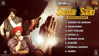 Sardar Saab - Movie Songs Audio Jukebox | Jackie Shroff | Guggu Gill | Daljeet Kalsi | Music & Sound