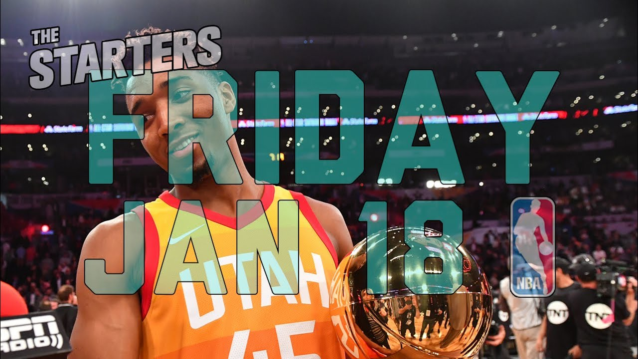 nba-daily-show-jan-18-the-starters