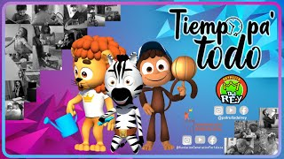 Tiempo pa' Todo - La Patrulla del Rey y Fundación generación Fortaleza- Canción Infantil.