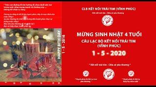 Sinh nhat CLB Ket noi trai tim Vinh Phuc 01/05/2020