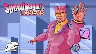 Speedwagon's Losers Volume 1 (Jojo's Bizarre Adventure DnD Campaign)
