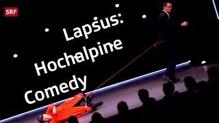 Lapsus: Hochalpine Comedy
