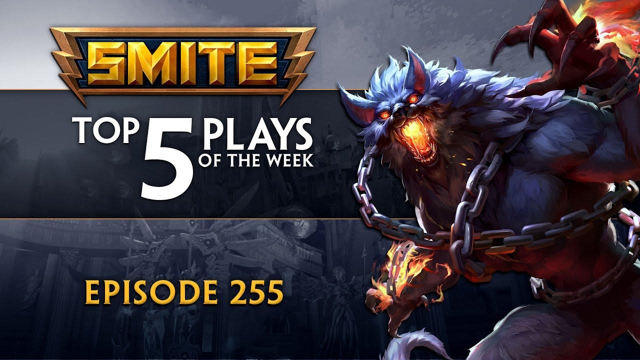 SMITE - Top 5 Plays - Episode 255