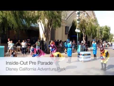 Inside Out Pre-Parade Disney California Adventure