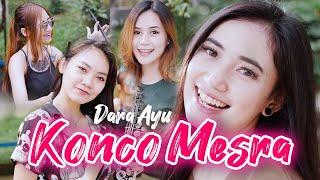 Dara Ayu - Konco Mesra