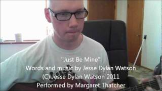 "Video ""Just Be Mine"" (original song) by Jesse Dylan Watson download MP3, 3GP, MP4, WEBM, AVI, FLV Oktober 2017"