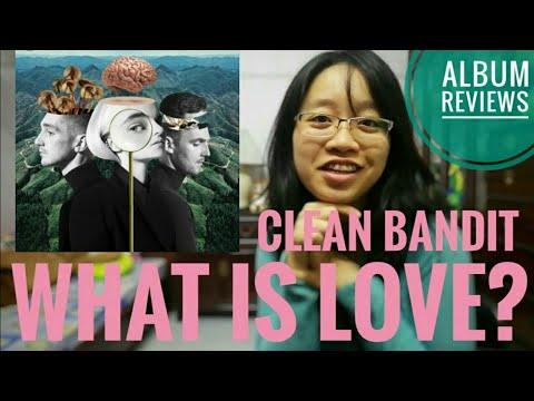 reaction: what is love? (clean bandit) ALBUM REVIEWS Mp3