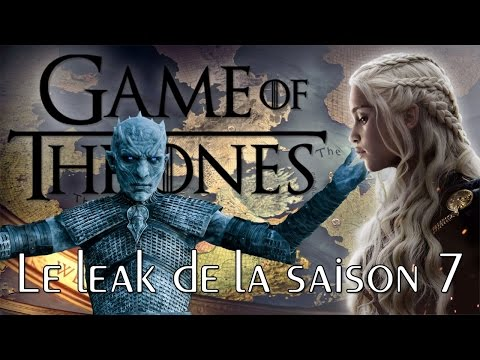 GAME OF THRONES Saison 7 : Le leak probable des 7 épisodes