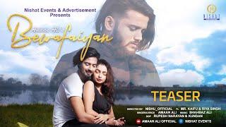 Bewafaiyan Song Teaser || Amaan Ali || Mr. Kaifu & Riya Singh || Shahbaz Ali || Nishu Official
