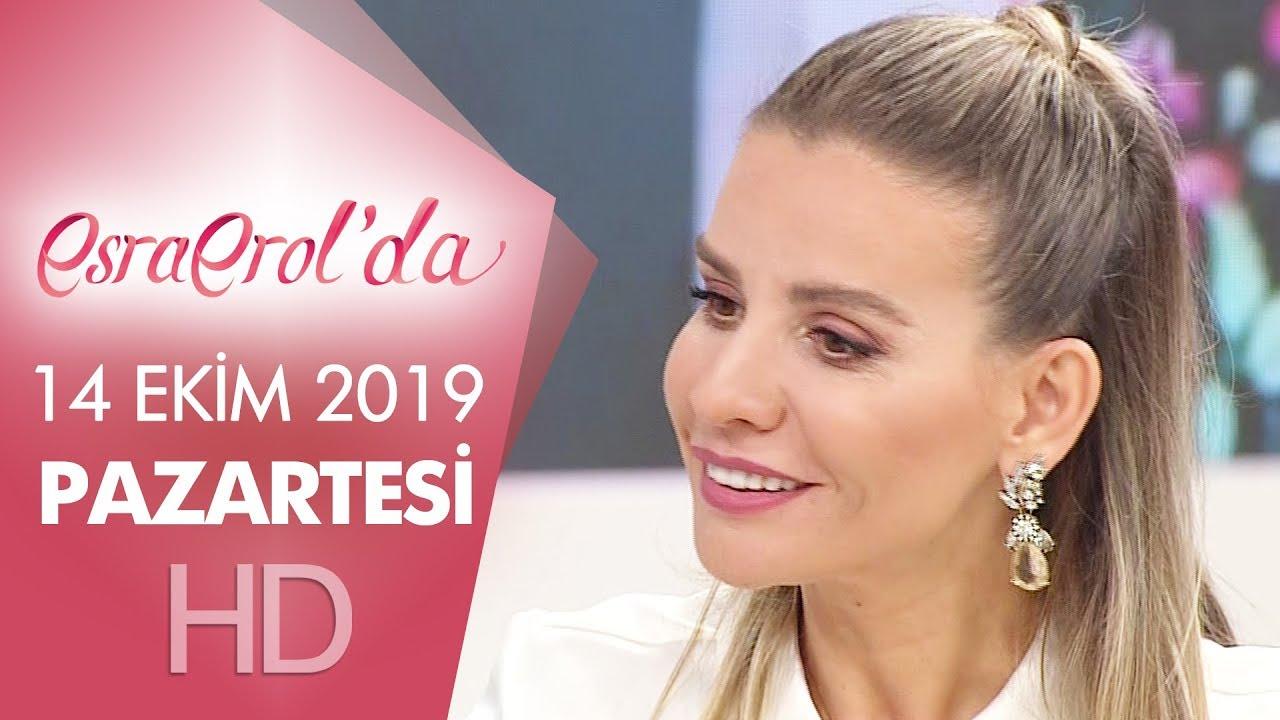Esra Erol'da 14 Ekim 2019 | Pazartesi