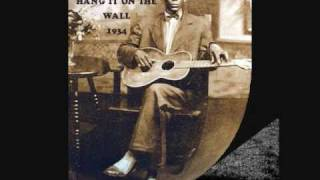 Charlie Patton ~ Hang It On The Wall~  1934
