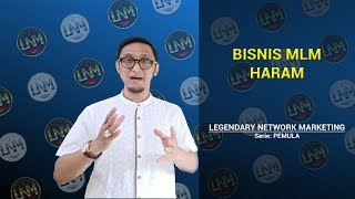 MLM Bisnis Haram - Legendary Network Marketing