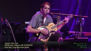 Johnie Thin Trio - Poor Boy, Long Way From Home @ΙΛΙΟΝ plus 27/05/2016