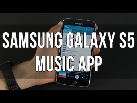 Samsung Galaxy S5 - Music Player and sound quality explained