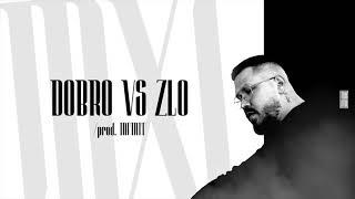 MOMO - Dobro vs Zlo (prod. Infinit)  Official Audio 