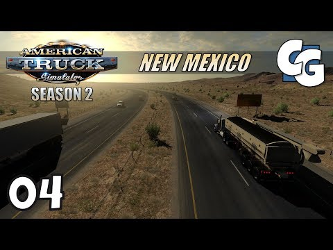 ATS S02E04 - New Mexico - First Look - American Truck Simulator New Mexico Let's Play