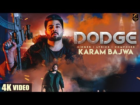 DODGE (4K Video) | Karam Bajwa | Ravi RBS | Rahul Dutta | Latest Punjabi  Songs 2018