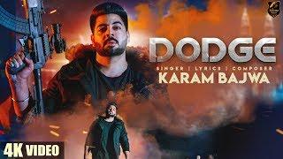 DODGE (4K ) | Karam Bajwa | Ravi RBS | Rahul Dutta | Latest Punjabi Songs 2018