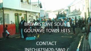 GOUYAVE TOWN HITS - MIX BY BREAMSTONE SOUND (GRENADA SOCA)