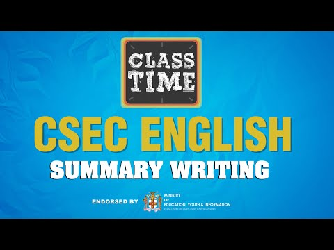 CSEC English - Summary Writing  -  February 11 2021