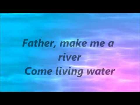 casting-crowns-make-me-a-river-lyrics-jesus4life