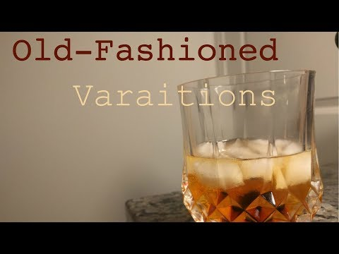 How to make: The Old Fashioned Variations