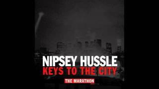 Nipsey Hussle - Keys To The City