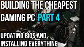 Project Rock-Bottom Part 4 - Updating Bios And Building The PC