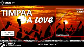 TimPaa - A love (Original Mix)[Give Away Friday #GAF Ensis Records ]