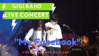 GIGI Band - Armand Maulana, Lagu My Facebook, Live Konser