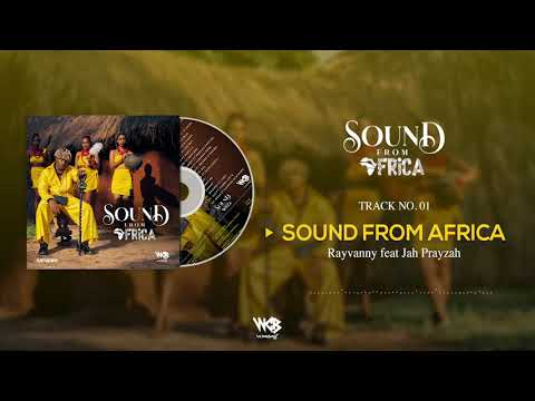 Rayvanny Ft Jah Prayzah - Sound From Africa (Official Audio)