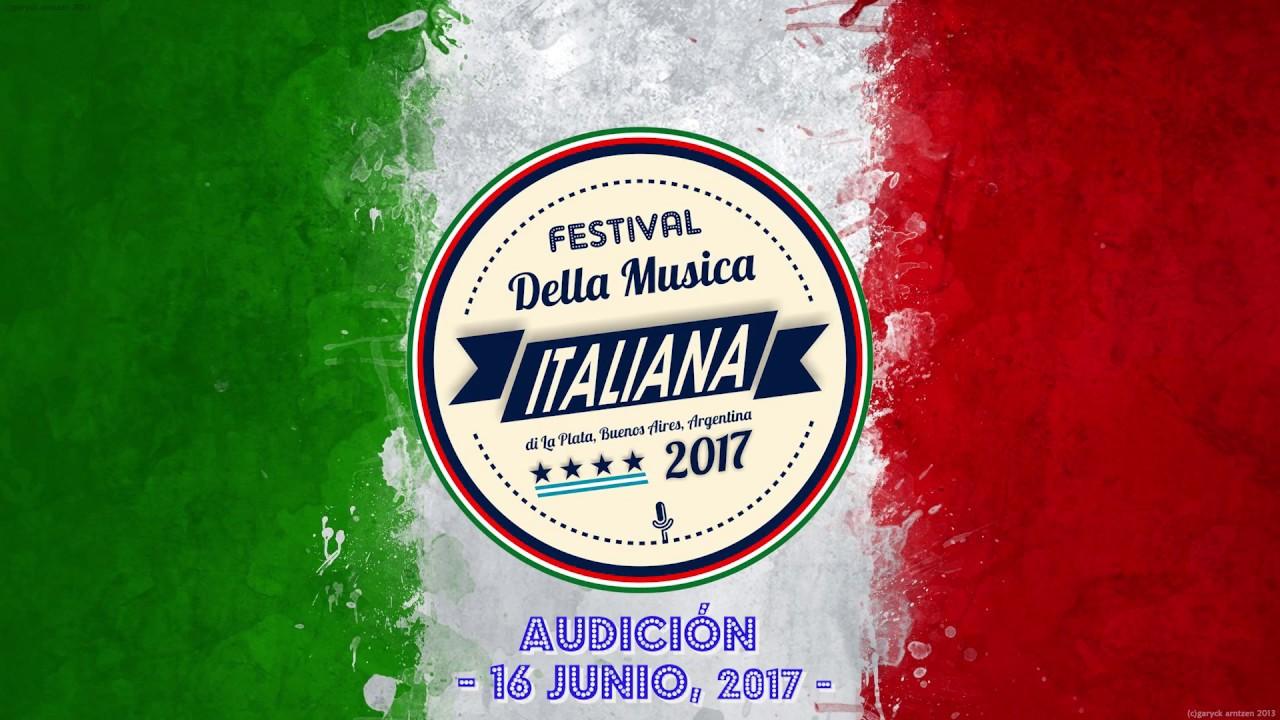 Audicion Iii Festival De La Musica Italiana La Plata Junio 2017 Youtube