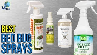 10 Best Bed Bug Sprays 2017
