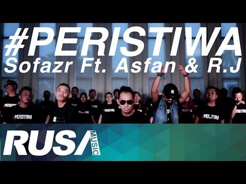 Sofazr Feat. Asfan & R.J - #Peristiwa