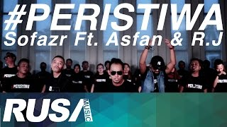 Video Sofazr Feat. Asfan & R.J - #Peristiwa [Official Music Video] download MP3, 3GP, MP4, WEBM, AVI, FLV Agustus 2018
