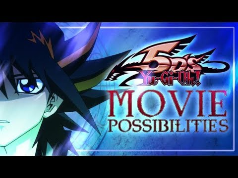 Yu-Gi-Oh 5Ds: Movie Possibilities