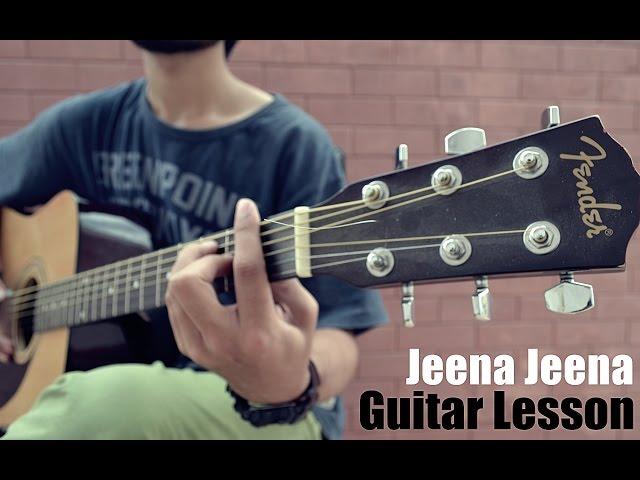 Guitar Lesson Jeena Jeena | Badlapur | Atif Aslam | Chords ...