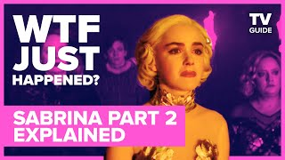 Chilling Adventures of Sabrina Season 2 Explained and Season 3 Theories | WTF Just Happened?
