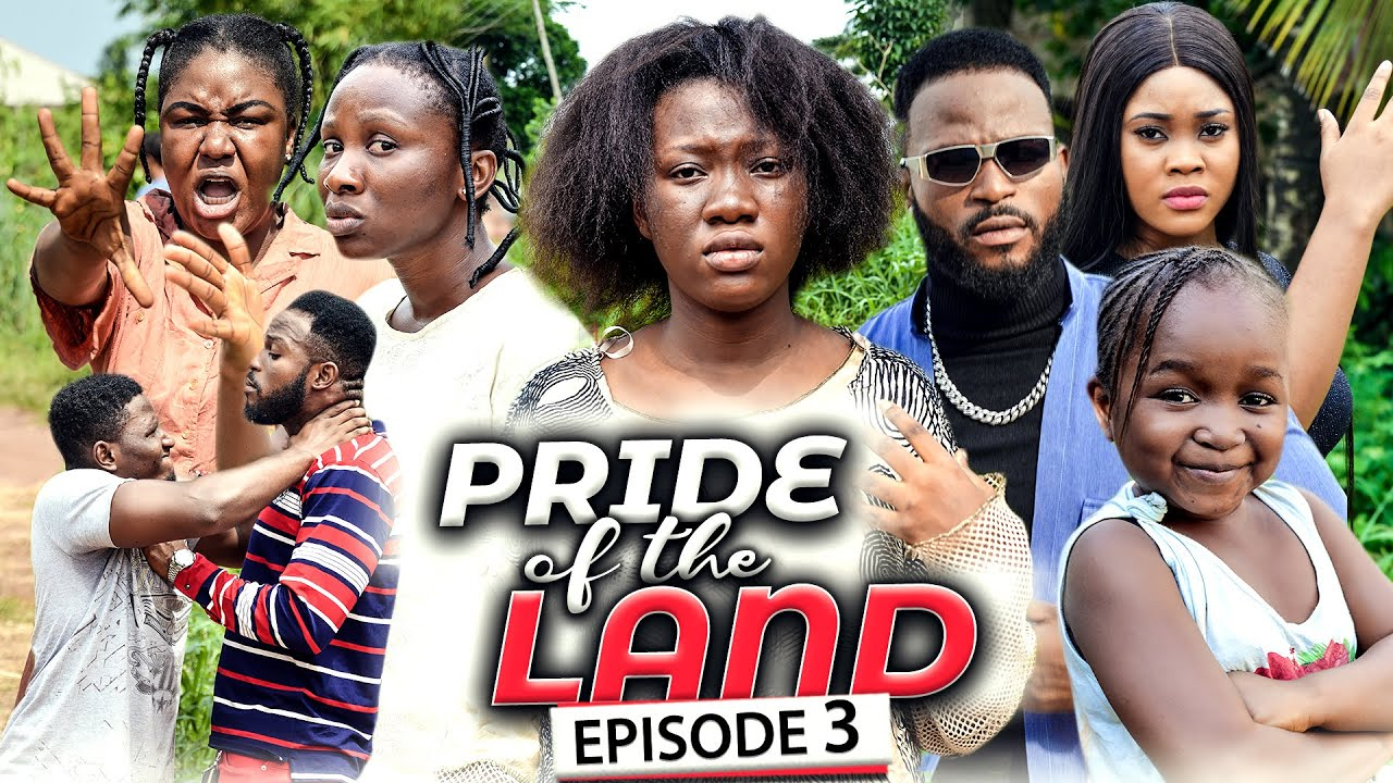 Download PRIDE OF THE LAND EPISODE 3 (New Movie) Chinenye Nnebe/Sonia 2021 Latest Nigerian Nollywood Movie
