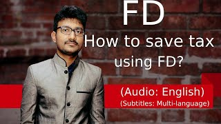(English) How to reduce Income Tax using Tax saving Fixed Deposits? | Section 80C