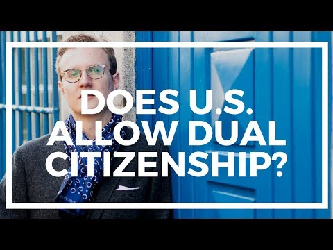 "How The US ""bans"" Dual Citizenship"